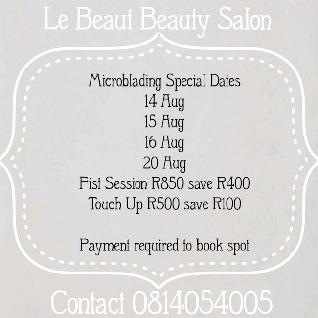 Microblading: First Session R850 (save 400)  Touch Up R500 (Save R100)