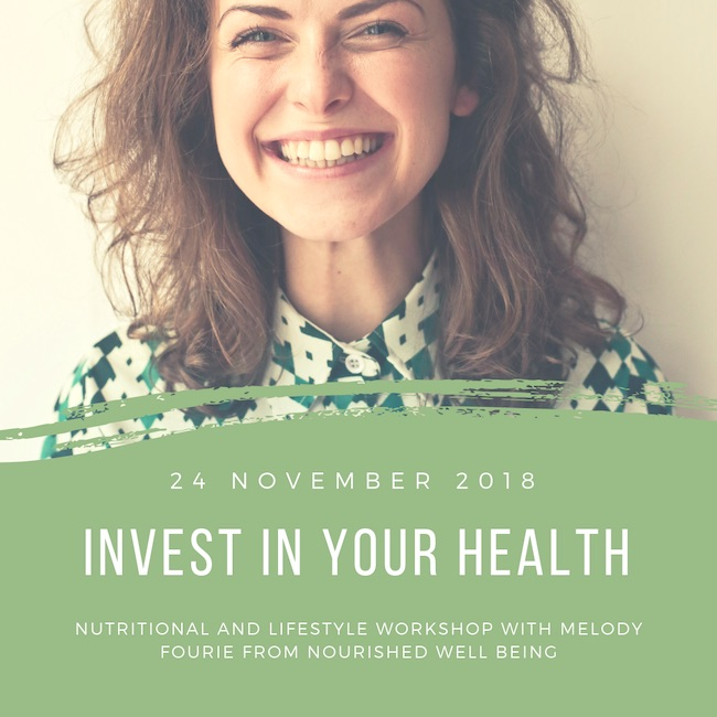 24 November 2018: Nutritional Workshop with Melody Fourie