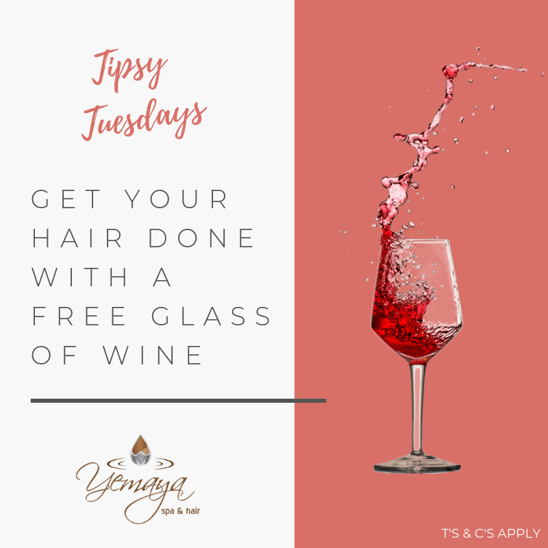 Tipsy Tuesday: Get your Hair done with a FREE Glass of Wine!