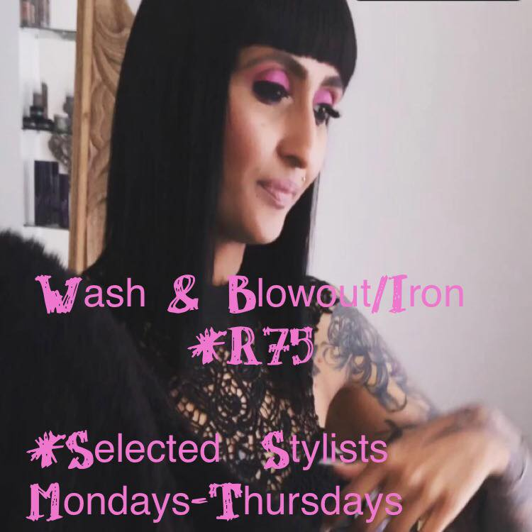 Keep your hair looking great with our wash and blow out/iron for R75 Monday-Thursday!