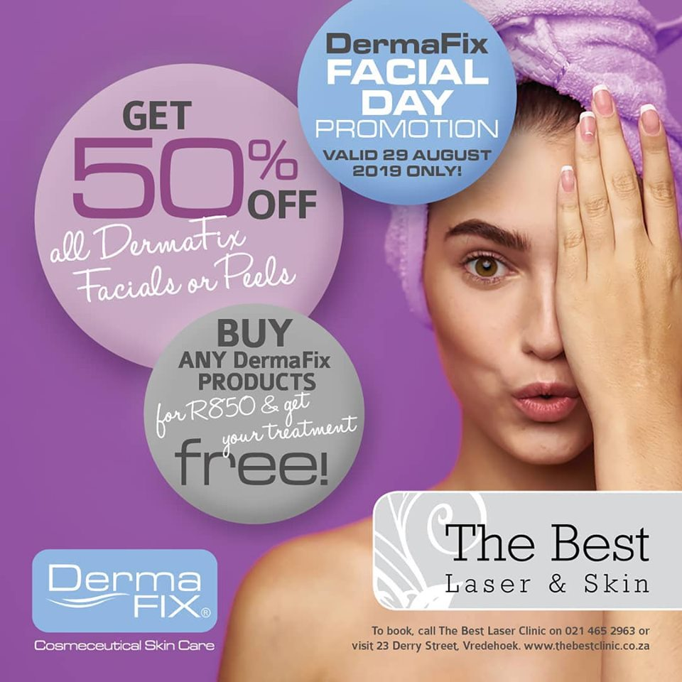 Get 50% off your Dermafix facial or buy any products worth R850 and receive your Dermafix facial for free! Only available on the 29th of August.