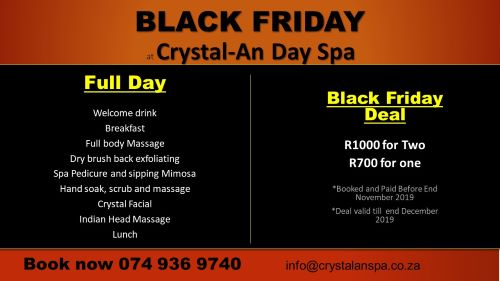 Black Friday Pamper Deal! Between R700 and R1000 for a full day of pampering