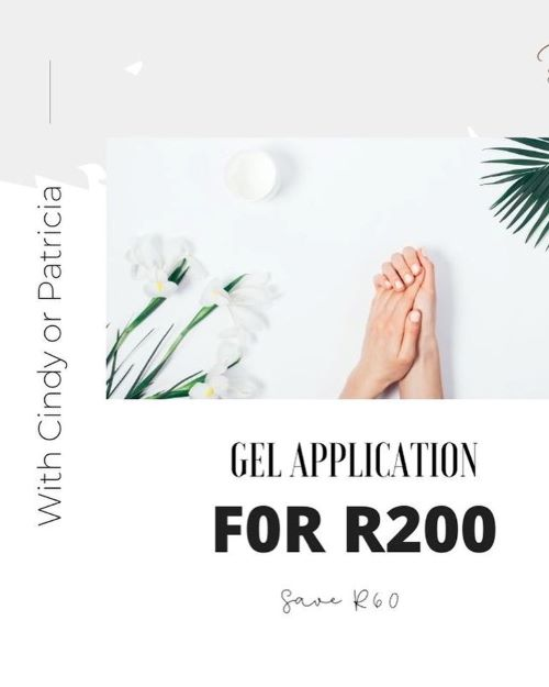 Save R60 on your Gel Application and only pay R200