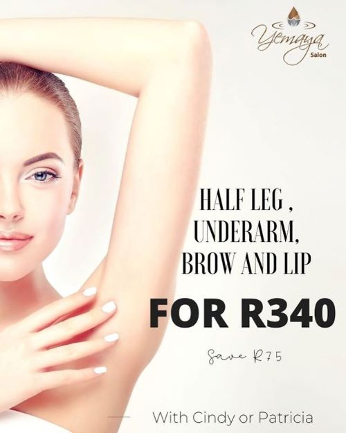 Only R340 for Half Leg, Underam and Brow & Lip Wax. Save R75