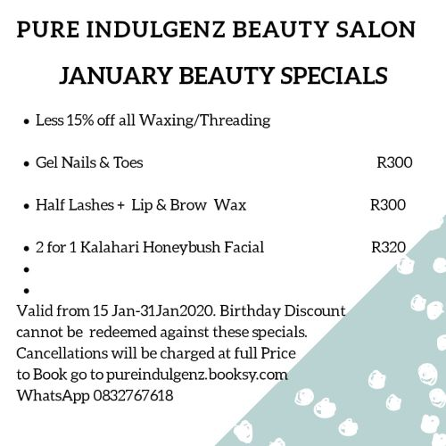 Pop into Pure Indulgenz during January 2020 and enjoy some of our fabulous specials