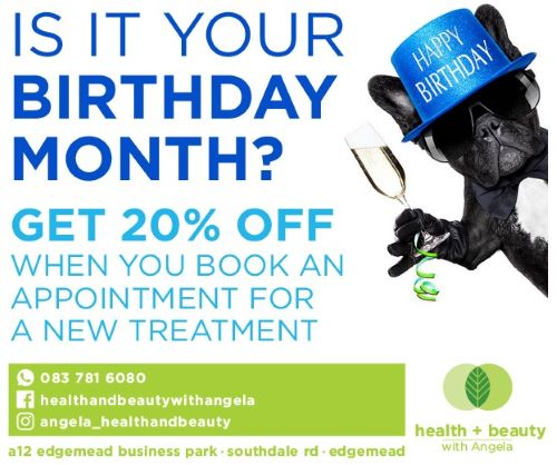 Receive an extra treat during your birthday month Health and Beauty with Angela