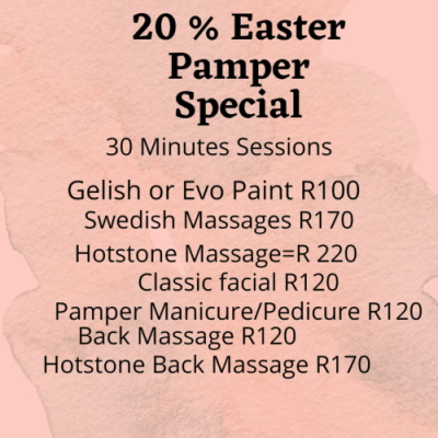 20% OFF Easter Pamper Special on 30min treatments