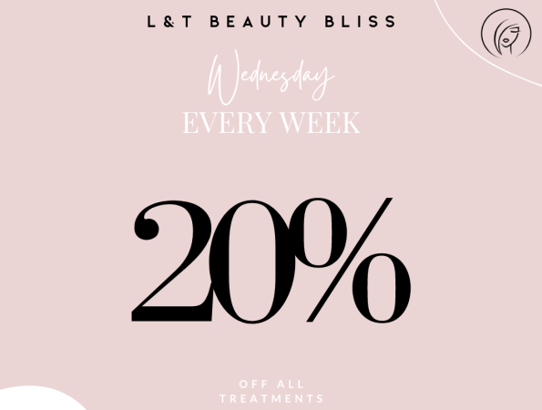 Wednesday SPECIAL every week!    20% OFF any treatment